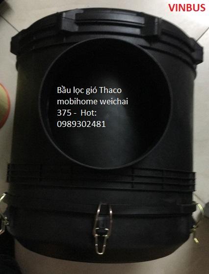 BẦU LE LỌC GIÓ THACO MOBIHOME WEICHAI 375